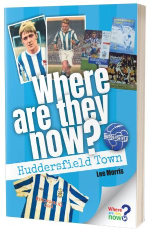 Where Are They Now? Huddersfield Town